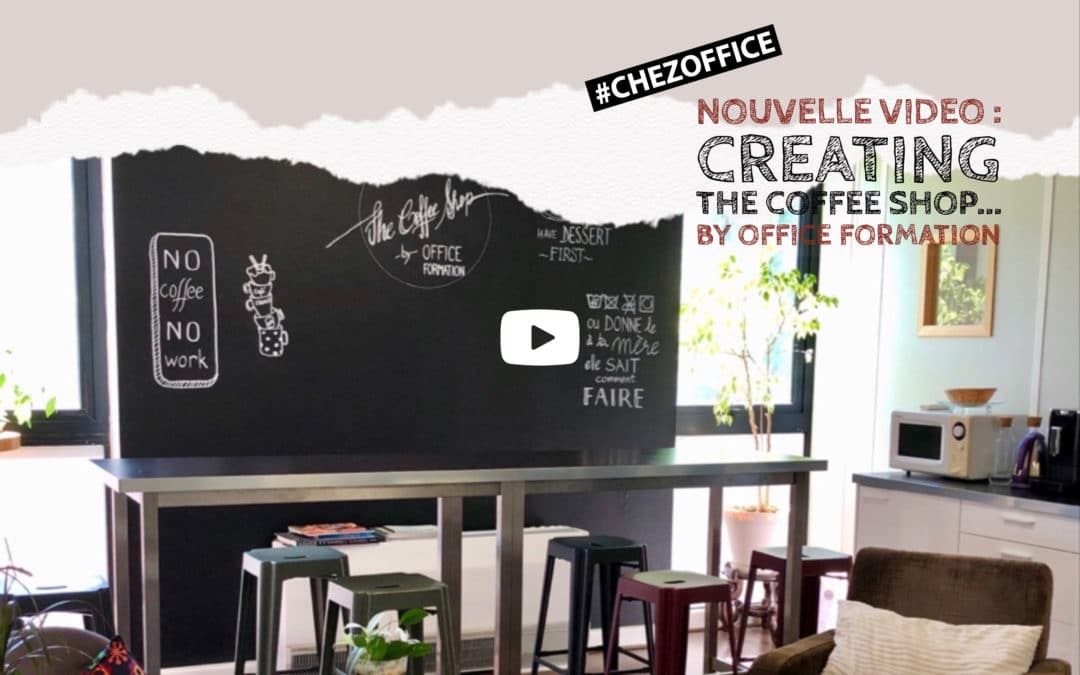 Nouvelle vidéo : «The Coffee Shop… by Office Formation»
