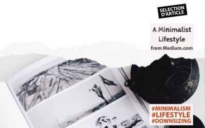 Sélection d'article : A Minimalist Lifestyle