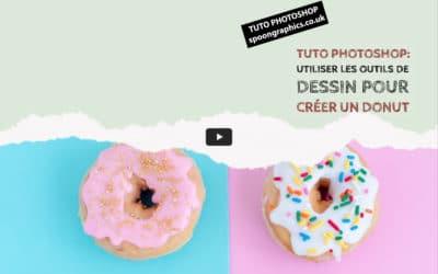 Tuto Photoshop : Utiliser les outils de dessin pour créer un donut
