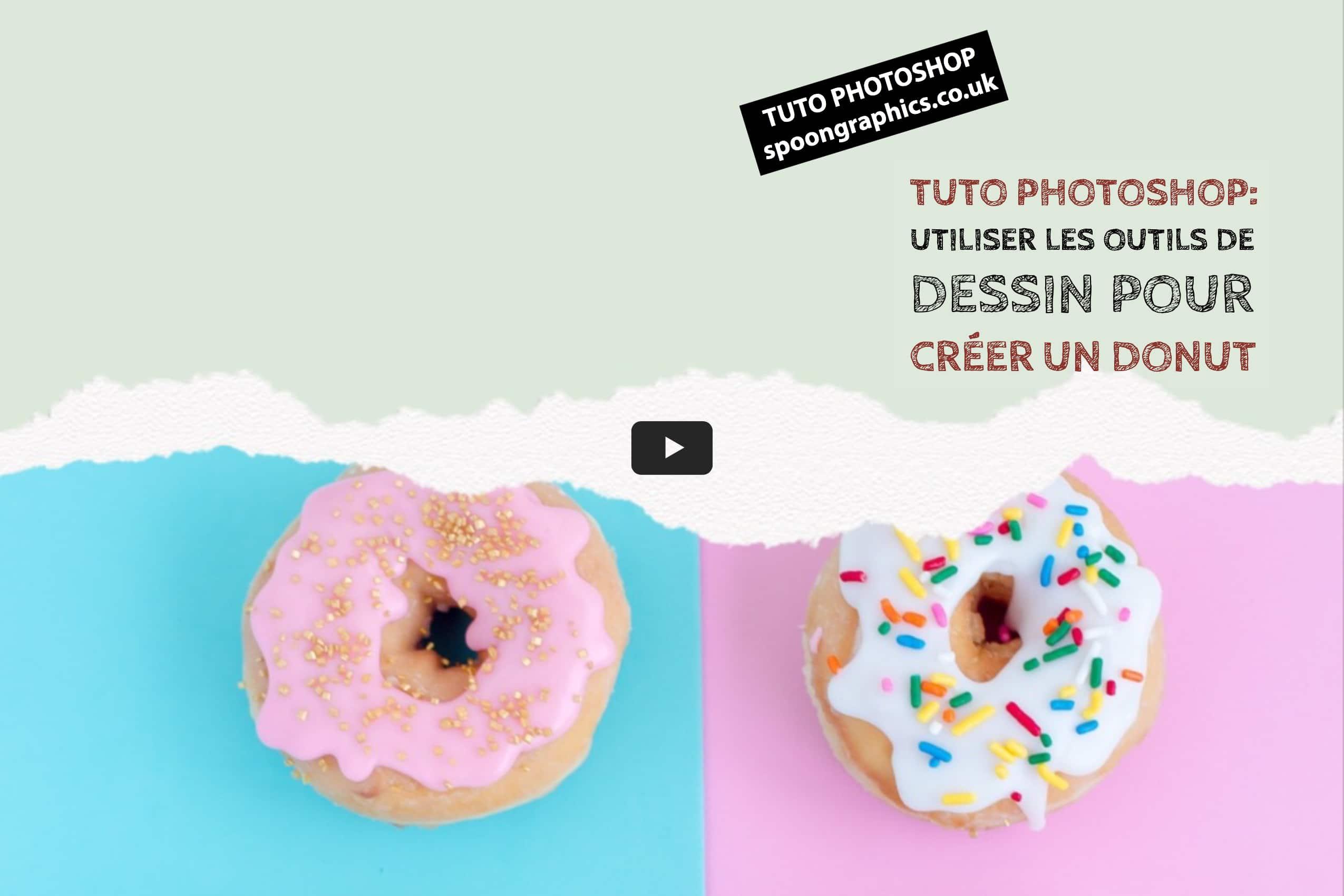 Tuto Photoshop Utiliser Les Outils De Dessin Pour Creer Un Donut