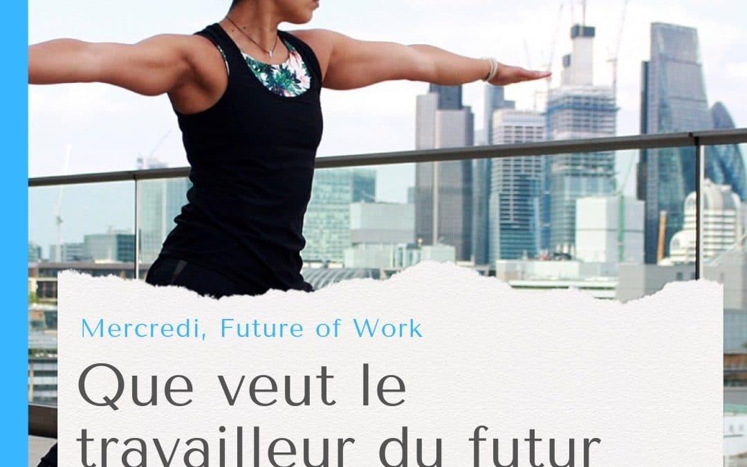 Sélection d'article : Ce que veut le travailleur du futur